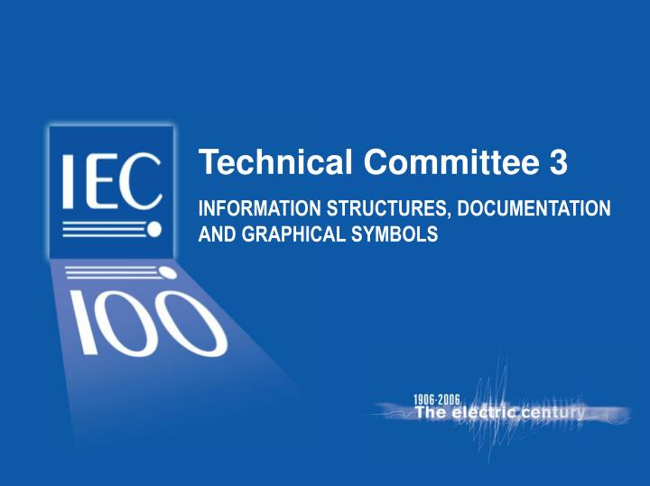 Technical Committee 3