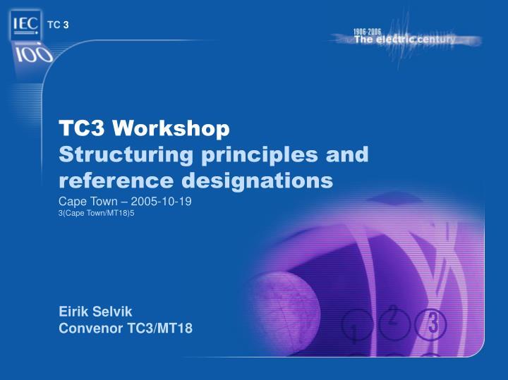 TC3 Workshop