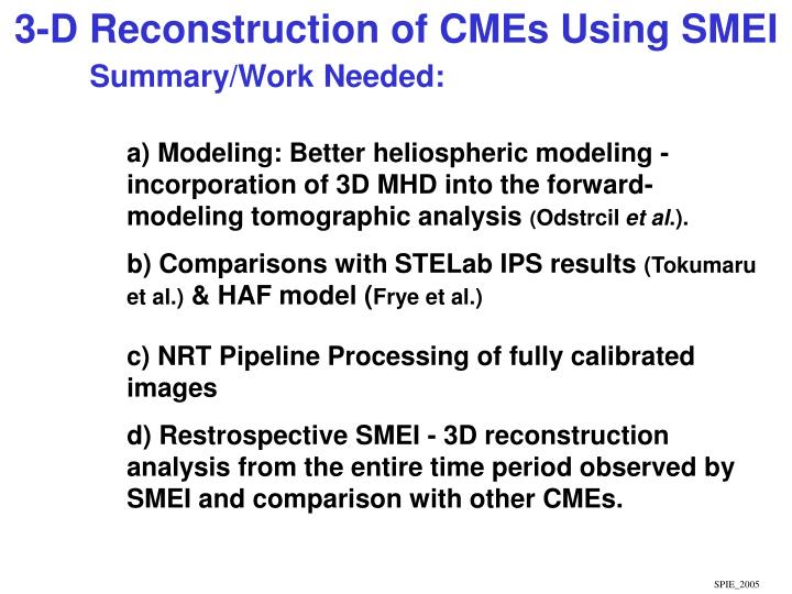 3-D Reconstruction of CMEs Using SMEI