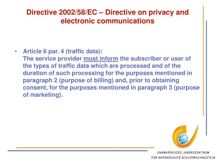 Directive 2002/58/EC – Directive on privacy and electronic communications