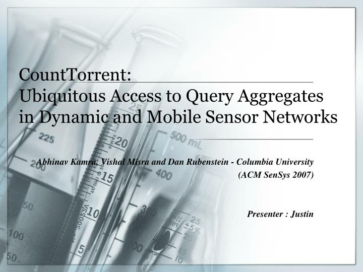 Counttorrent ubiquitous access to query aggregates in dynamic and mobile sensor networks