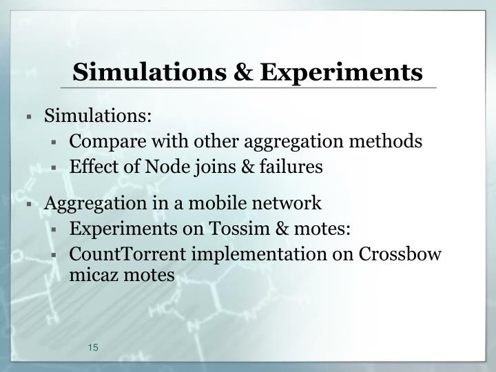 Simulations & Experiments