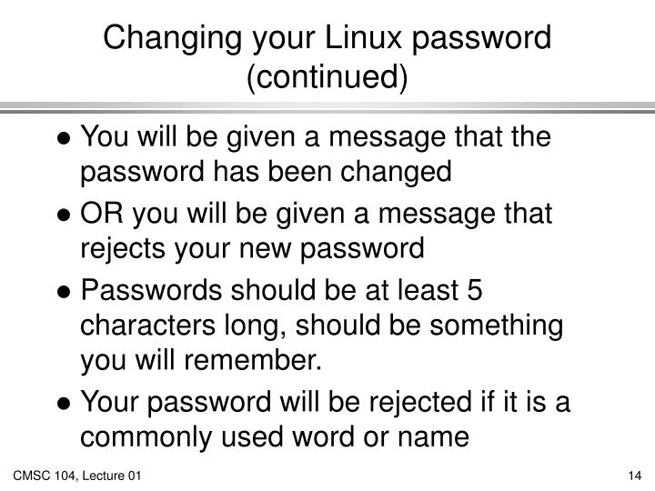Changing your Linux password (continued)