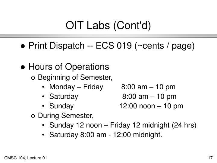 OIT Labs (Cont'd)