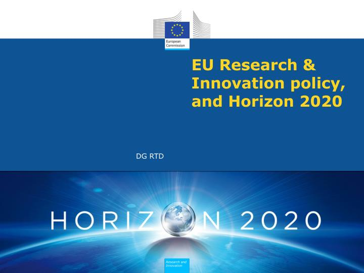 Eu research innovation policy and horizon 2020