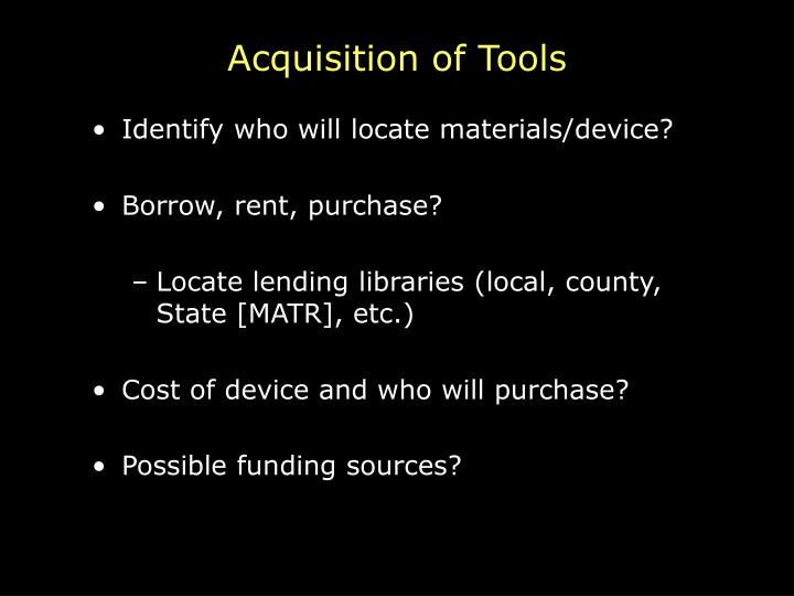 Acquisition of Tools