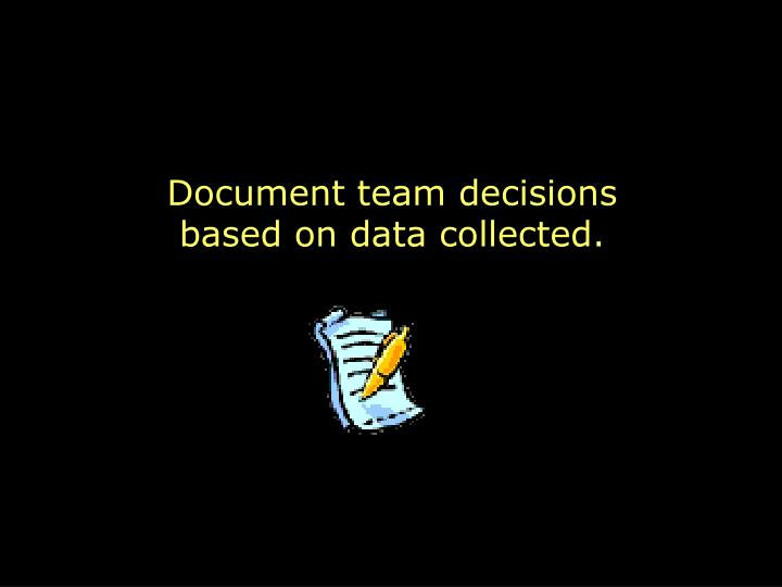 Document team decisions