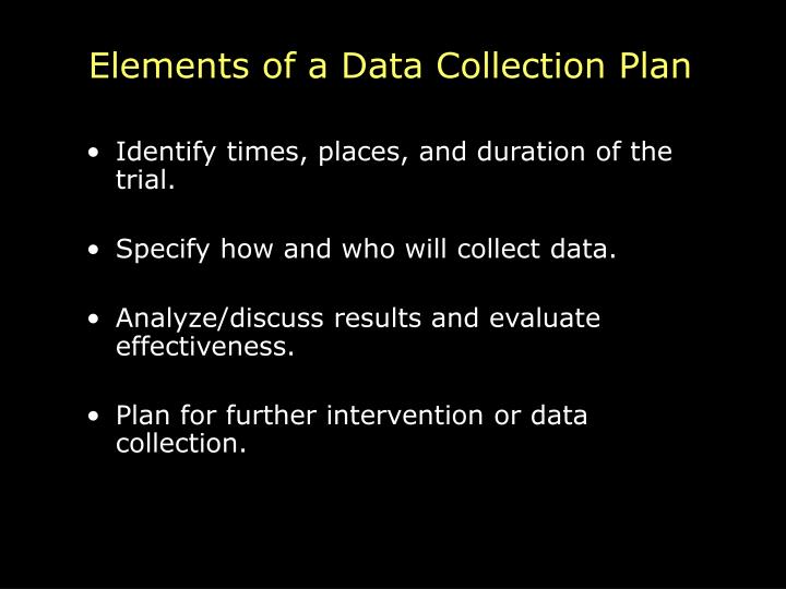 Elements of a Data Collection Plan