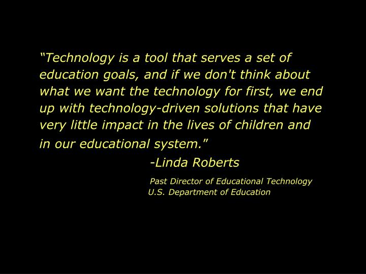 Technology is a tool that serves a set of