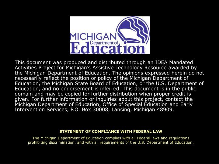 This document was produced and distributed through an IDEA Mandated Activities Project for Michigan...