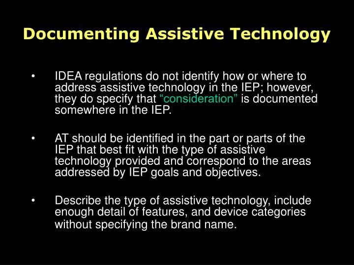 Documenting Assistive Technology