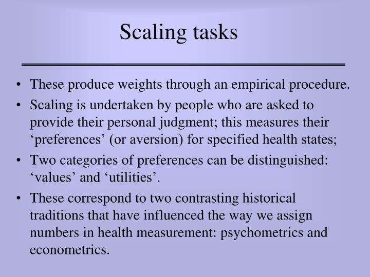 Scaling tasks