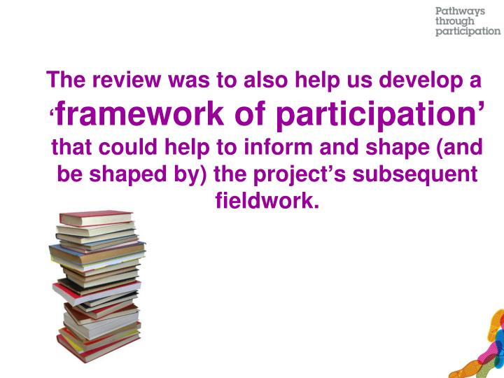 The review was to also help us develop a '