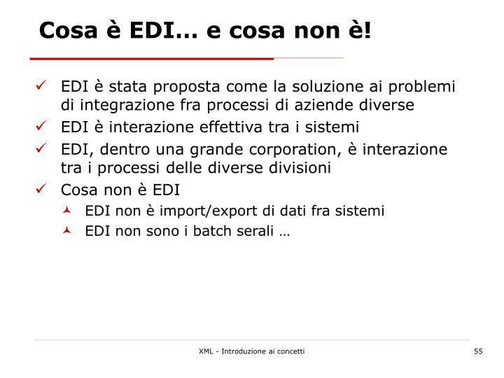 Cosa è EDI… e cosa non è!