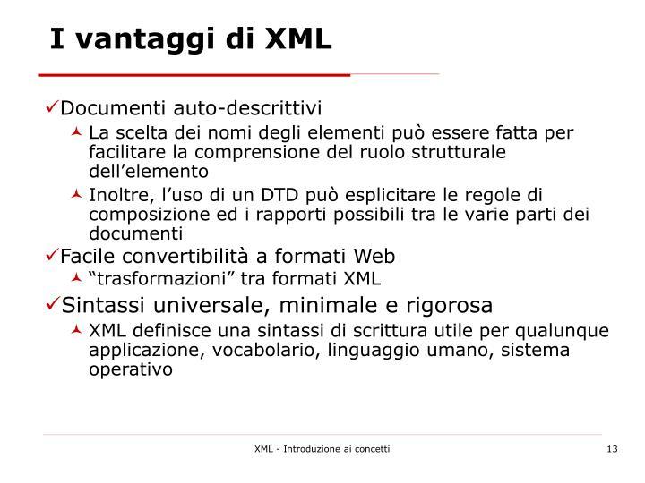 I vantaggi di XML