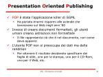 p resentation o riented p ublishing