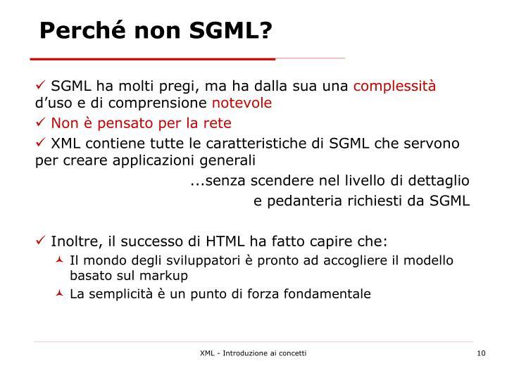 Perché non SGML?