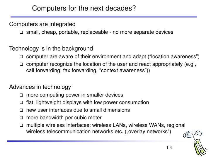 Computers for the next decades?