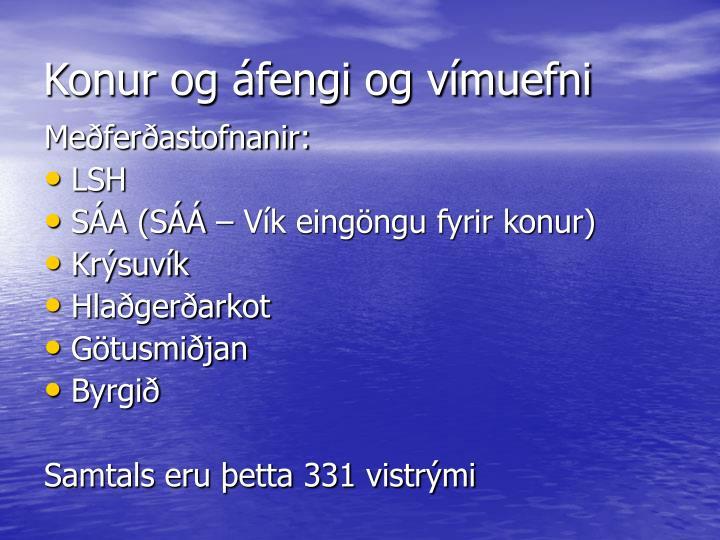 Konur og áfengi og vímuefni