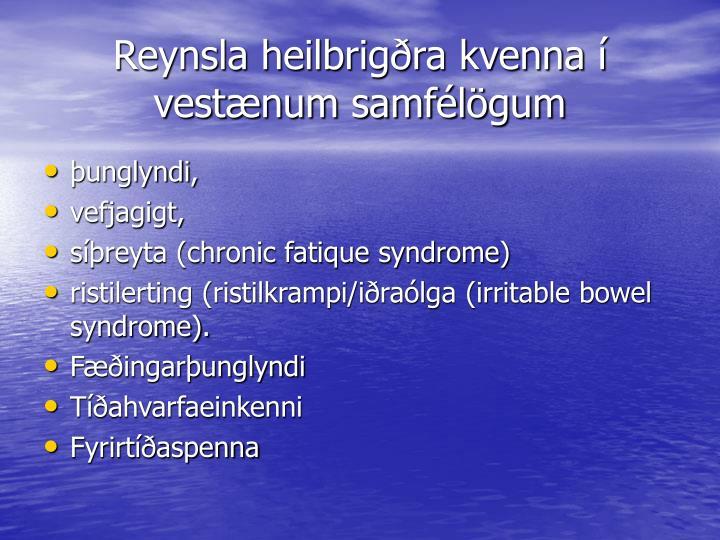 Reynsla heilbrigðra kvenna í vestænum samfélögum