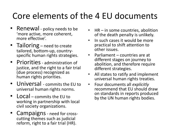 Core elements of the 4 eu documents
