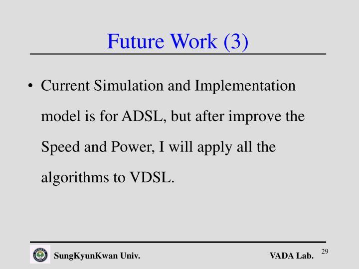 Future Work (3)