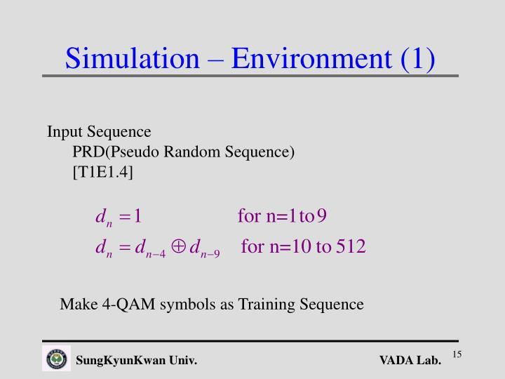 Simulation – Environment (1)