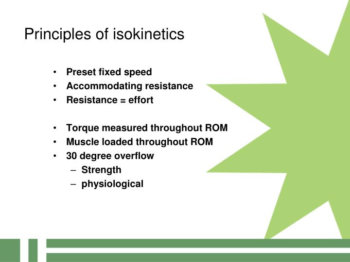 Principles of isokinetics