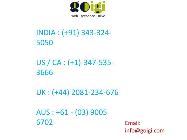 INDIA : (+91) 343-324-5050