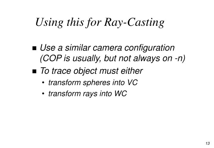 Using this for Ray-Casting