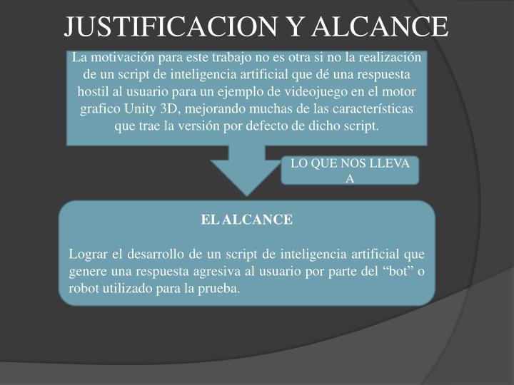 JUSTIFICACION Y ALCANCE