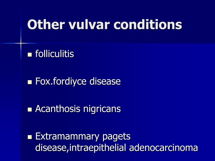 Other vulvar conditions