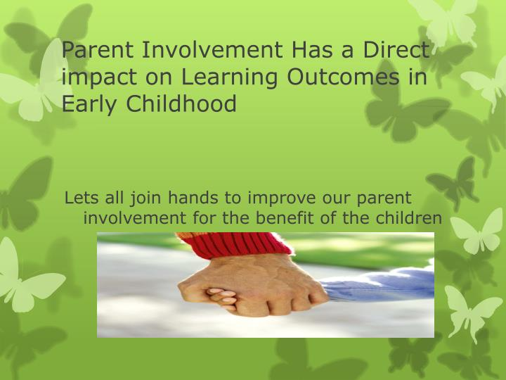 parental involvement research papers The family involvement research studies composite measure of parental involvement and provides new information on the impact of family involvement on.