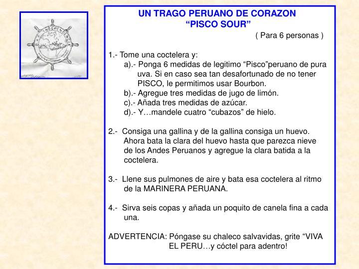 UN TRAGO PERUANO DE CORAZON