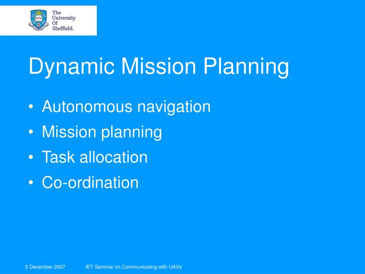 Dynamic Mission Planning