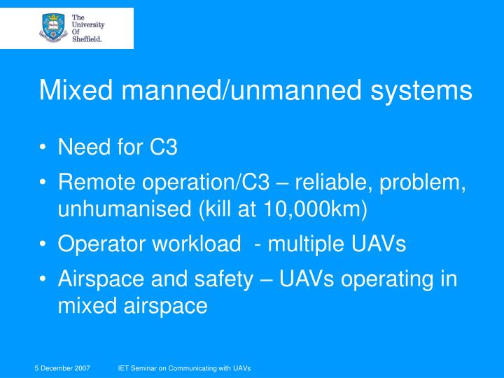 Mixed manned/unmanned systems