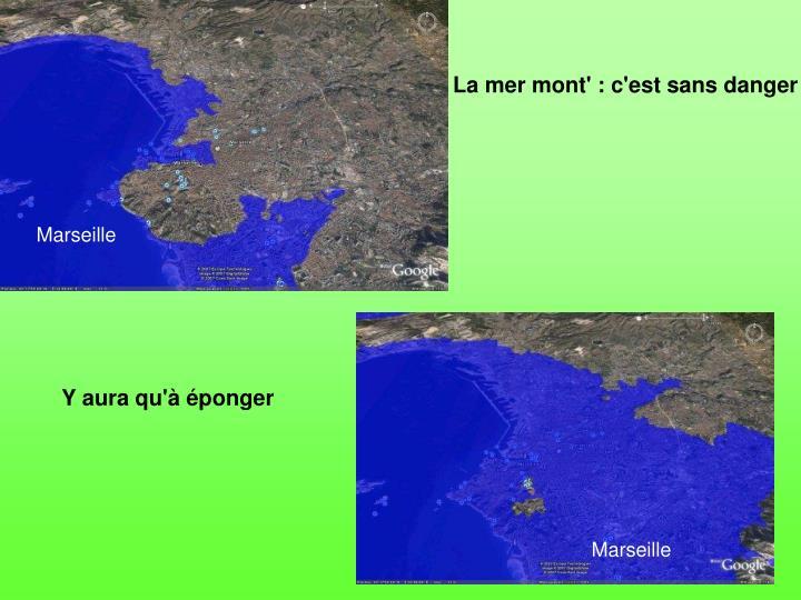La mer mont' : c'est sans danger