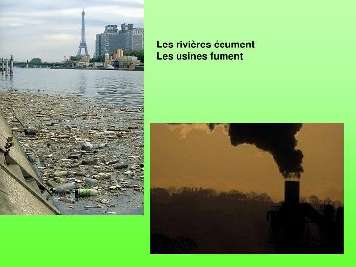 Les rivières écument