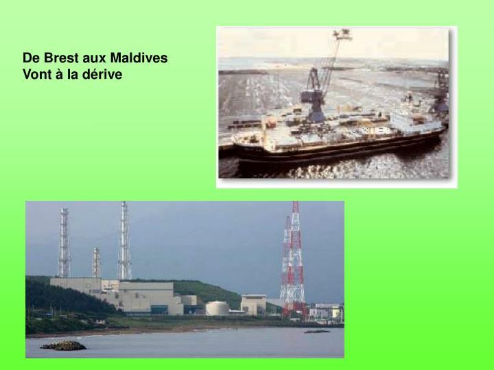 De Brest aux Maldives