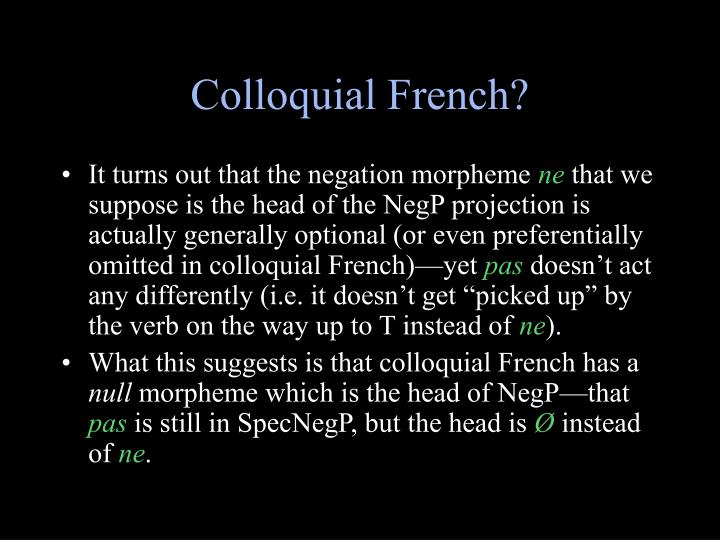 Colloquial French?