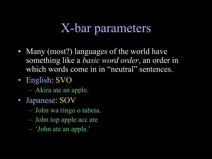 X-bar parameters