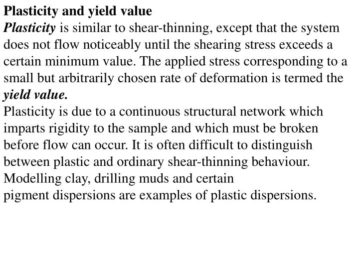 Plasticity and yield value