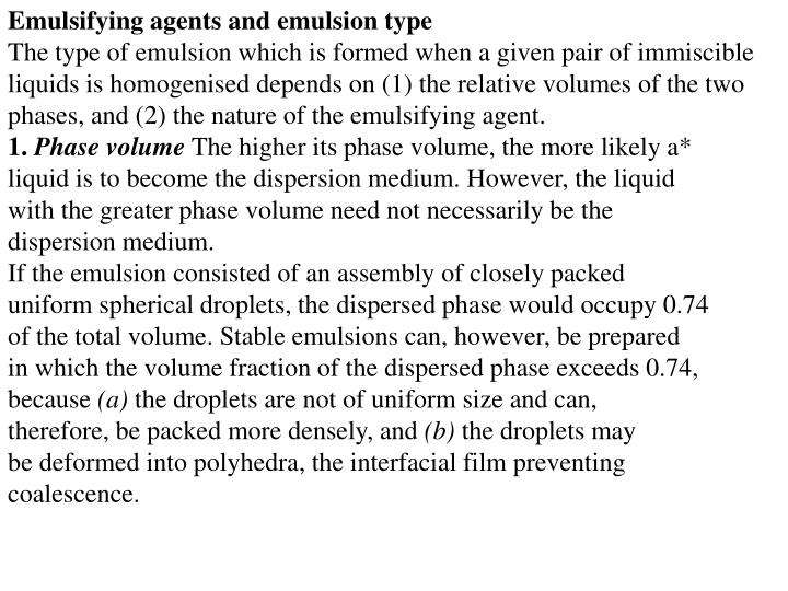 Emulsifying agents and emulsion type