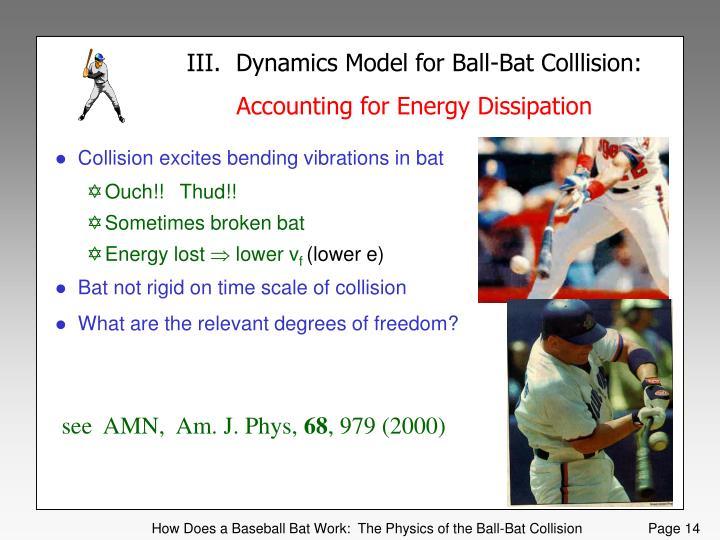 III.  Dynamics Model for Ball-Bat Colllision: