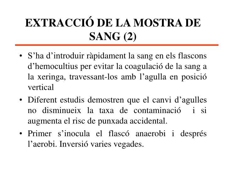EXTRACCIÓ DE LA MOSTRA DE SANG (2)