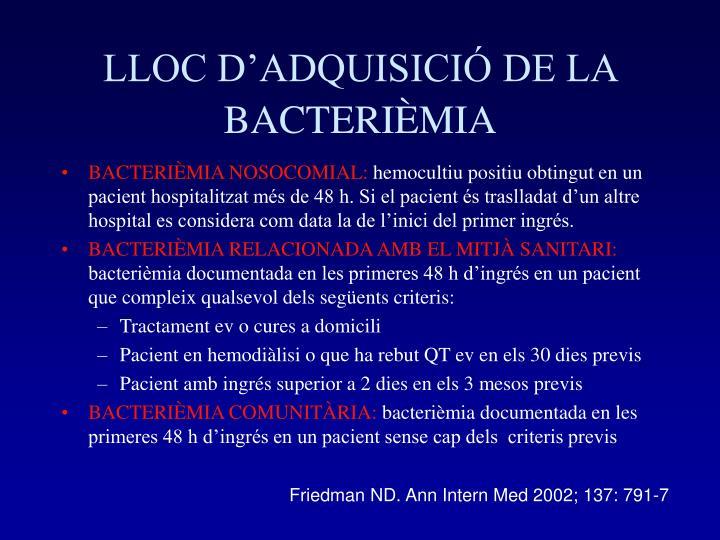 LLOC D'ADQUISICIÓ DE LA BACTERIÈMIA
