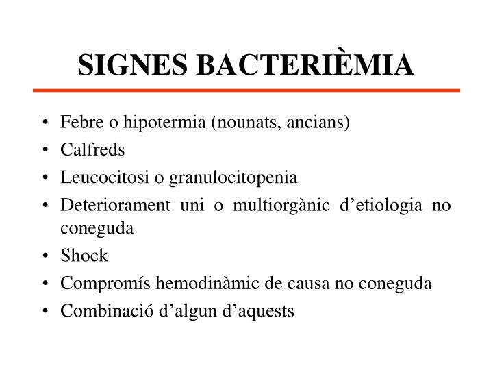 SIGNES BACTERIÈMIA