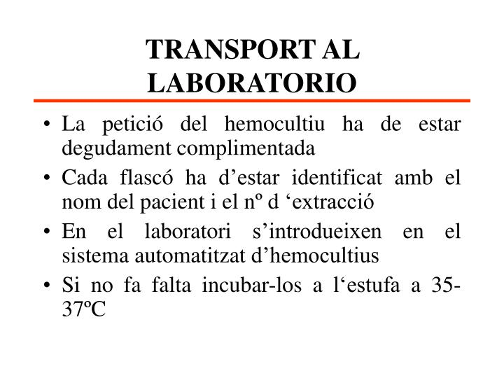 TRANSPORT AL LABORATORIO