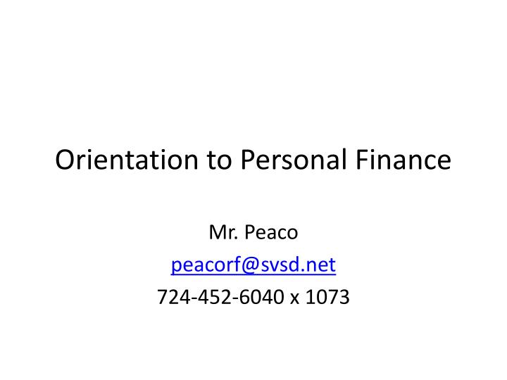 Orientation to personal finance