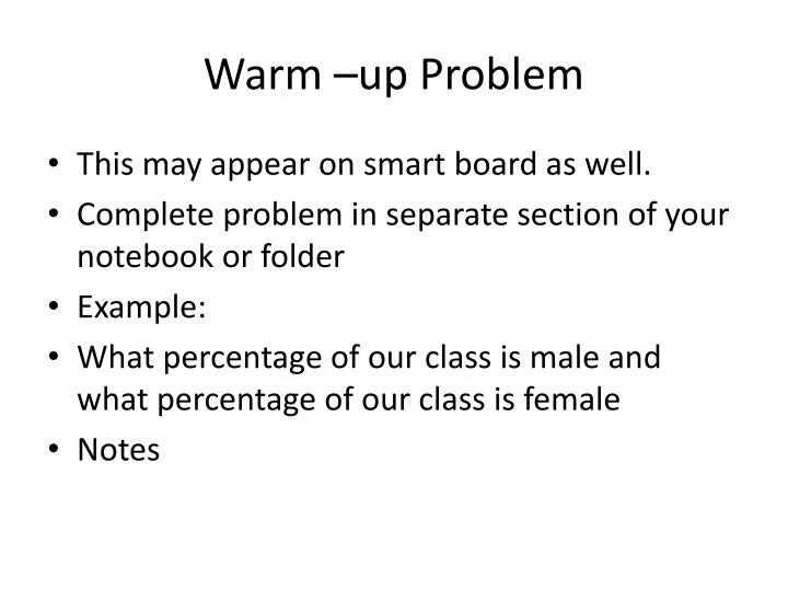 Warm –up Problem